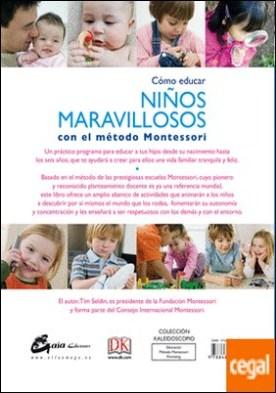 Cómo educar niños maravillosos con el método Montessori