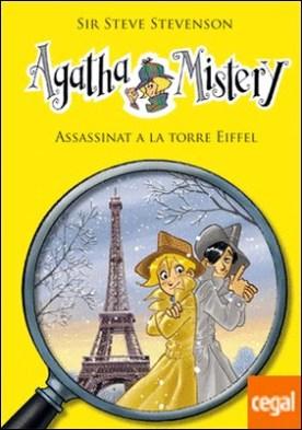 Agatha Mistery 5. Assassinat a la Torre Eiffel
