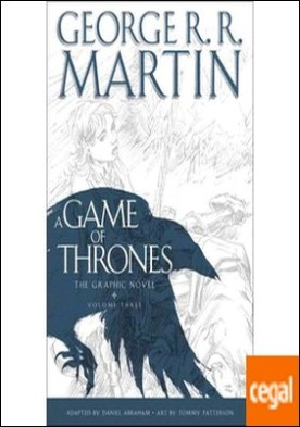 A GAME OF THRONES GRAPHIC NOVEL VOLUME 3