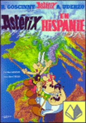 ASTERIX EN HISPANIE . Astérix