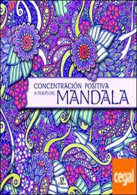 Concentración Positiva a Través del Mandala