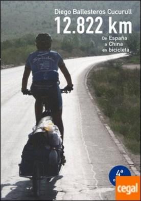 12.822 km . de España a China en bicicleta
