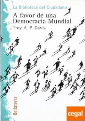A favor de una democracia mundial