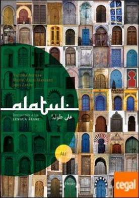 ¡Alatul! . Iniciación a la lengua árabe