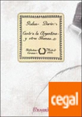 Canto a la Argentina y otros poemas por Darío, Rubén PDF