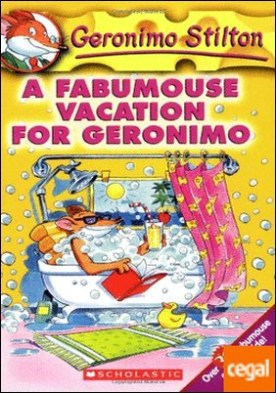 A fabumouse vacation for geronimo stilton 9 . Geronimo Stilton