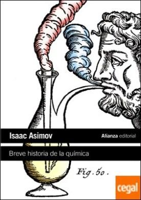 Breve historia de la química . Introducción a las ideas y conceptos de la química
