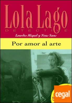 Colección Lola Lago. Por amor al arte. Libro +CD