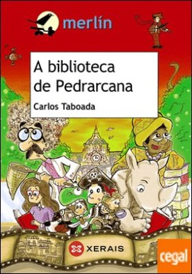 A biblioteca de Pedrarcana por Taboada, Carlos