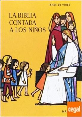 Biblia contada a los niños, la