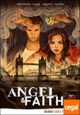 Angel & Faith 1, Vivir a pesar de todo . Vivir a pesar de esto