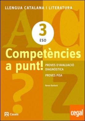 Competències a punt! Llengua catalana i Literatura 3 ESO