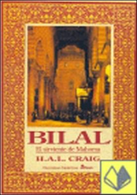 Bilal, el sirviente de Mahoma