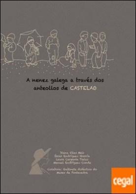 A nenez galega a través dos anteollos de Castelao