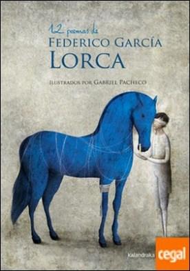 12 poemas de Federico García Lorca por García, Federico PDF