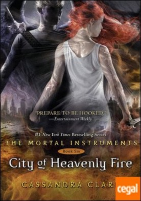 CITY OF HEAVENLY FIRE (BOOK 6)