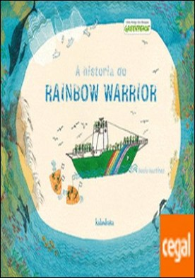 A historia do Rainbow Warrior