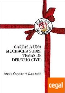 Cartas a una muchacha sobre temas de Derecho civil