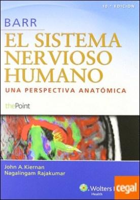Barr. El sistema nervioso humano . Una perspectiva anatómica