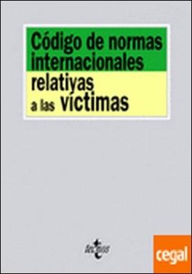 Código de normas internacionales relativas a las víctimas