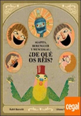 Agapita, Berenguer y Wenceslau: ¿De qué os reís?
