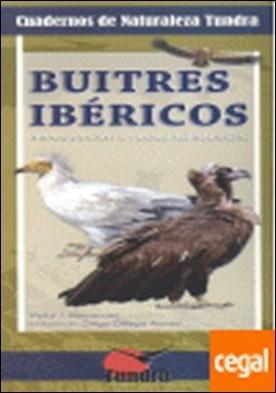 Buitres ibéricos . introducción a todas las especies