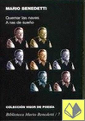 A ras de sueño / Quemar las naves (1968-1969)
