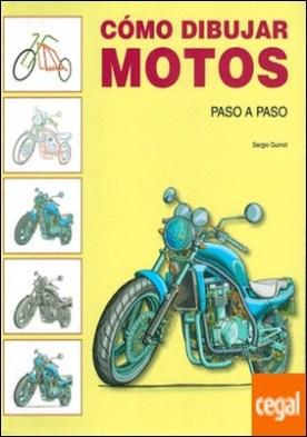 Cómo dibujar motos. Paso a paso por Guinot, Sergio