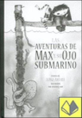 AVENTURAS DE MAX Y SU OJO SUBMARINO, LAS . POEMAS DE LUIGI AMARA por AMARA, LUIGI