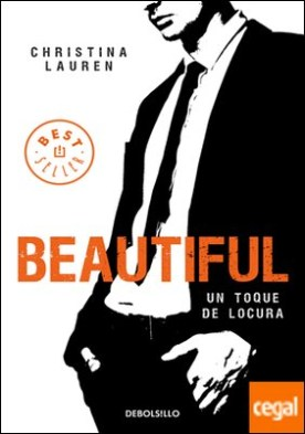 Beautiful (Saga Beautiful 5) . Un toque de locura