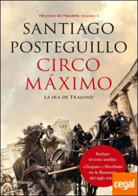 Circo Máximo . La ira de Trajano. Volumen II