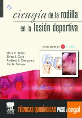 Cirugía de la rodilla en la lesión deportiva + DVD-ROM y Website