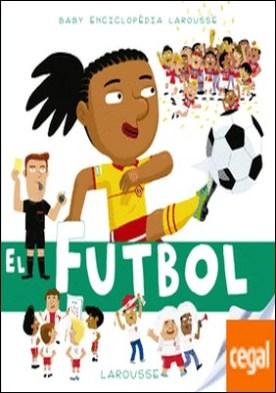 Baby enciclopèdia. El futbol