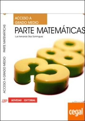 Acceso a Ciclos formativos de Grado Medio. Parte Matemáticas