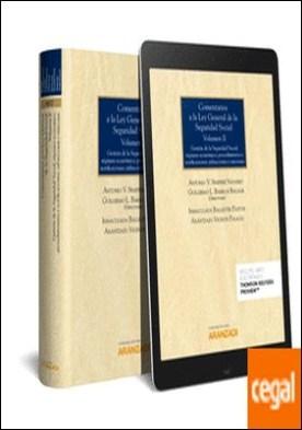 Comentarios a la Ley General de la Seguridad Social (Volumen II) (Papel + e-book) . Gestión de la Seguridad Social; régimen económico; procedimientos y notificaciones; infracciones y sanciones