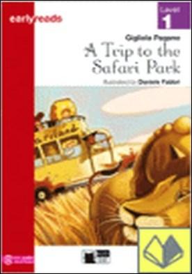 A TRIP TO THE SAFARI PARK. BOOK AUDIO. LEVEL 1 por PAGANO, G. PDF