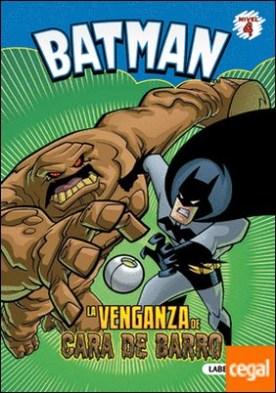 Batman. La venganza de cara de barro