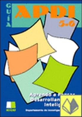 APDI 5 y 6 . guía : aprendo a pensar desarrollando mi inteligencia