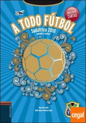A todo futbol (Sudafrica 2010)