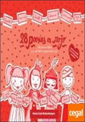 28 poesías en rojo . En cada poesía una historia y en cada historia un pequeño mundo en rojo