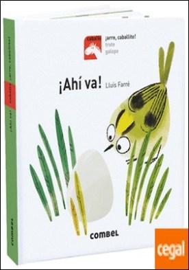 ¡Ahí va! por Farré Estrada, Lluís PDF