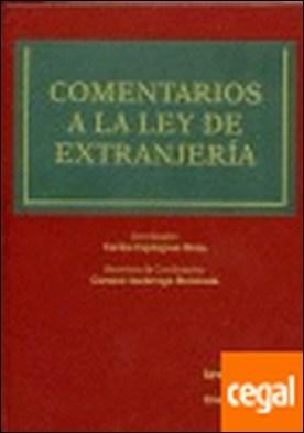 Comentarios a la Ley de Extranjería