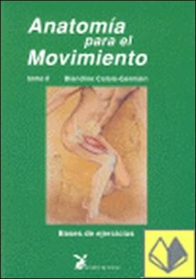 Anatomía para elñ movimiento II . BASES DE EJERCICIOS