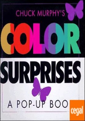 COLOR SURPRISES A POP UP BOOK