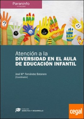 Atención a la diversidad en el aula de educación infantil // Colección: Didáctica y Desarrollo