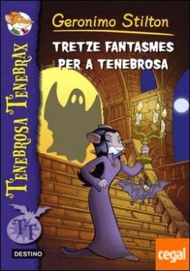 1. Tretze fantasmes per a Tenebrosa