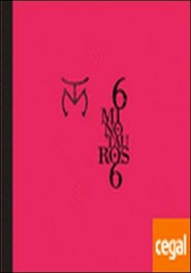 6 MINOTAUROS 6 - EDICIÓN ESPECIAL DE 250 EJEMPLARES NUMERADOS CON TAPA DURA Y TELA DE CAPOTE DE LA SASTRERIA DE PEDRO ALGABA . A partir del día 15 en librerías