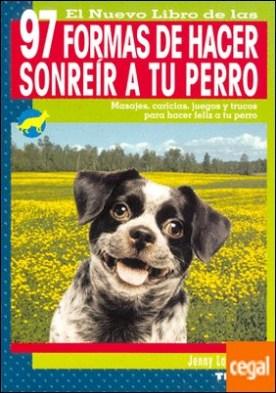 97 Formas de hacer sonreír a tu perro