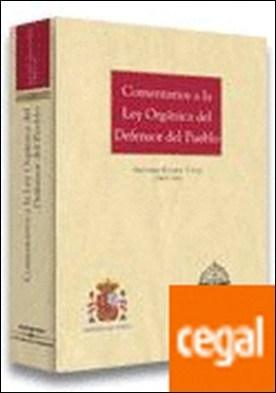 Comentarios a la Ley Orgánica del defensor del Pueblo