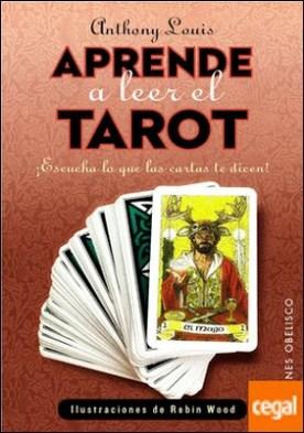 Aprende a leer el tarot . ¡ESCUCHA LO QUE LAS CARTAS TE DICEN!